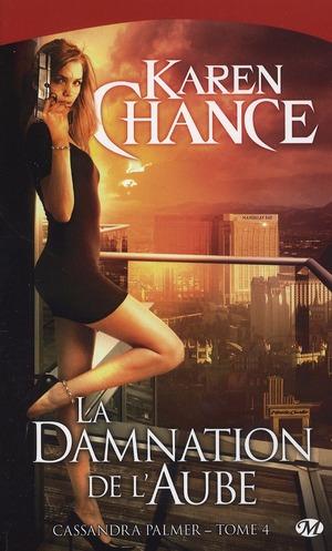 Cassandra Palmer T.4 ; La Damnation De L'Aube