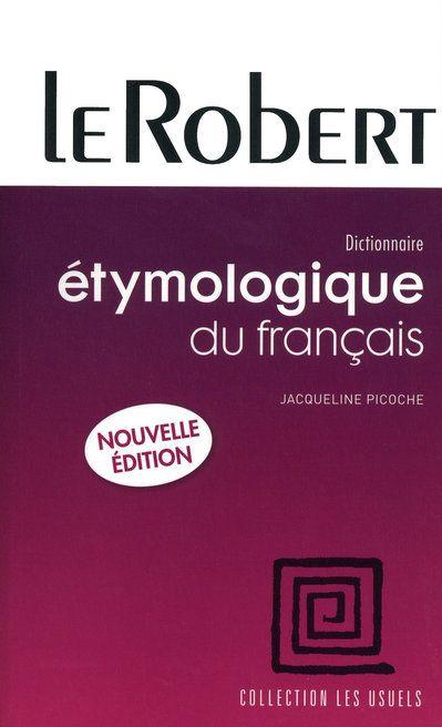 Le Robert Dictionnaire Etymologique Du Francais Ne