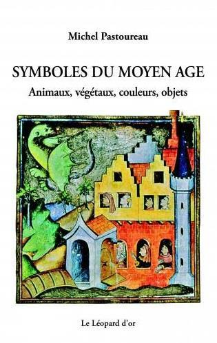 Symboles du moyen âge ; animaux, végétaux, couleurs, objets