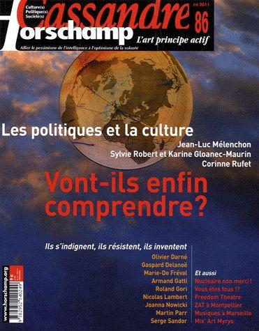 Cassandre t.86; les politiques et la culture ; vont-ils enfin comprendre ?