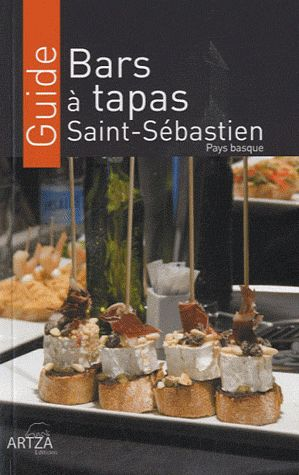Guide bars à tapas Saint-Sébastien, pays basque