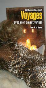 Voyages avec mon amant virtuel t.3 ; le silence
