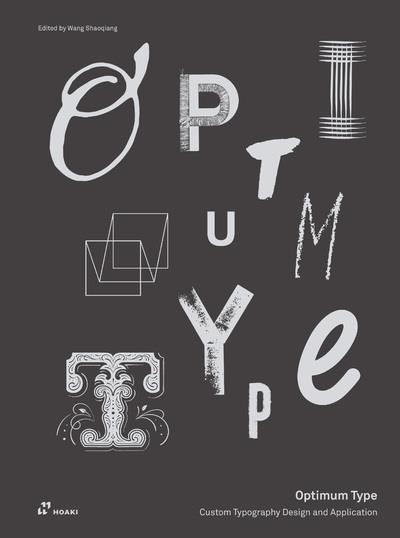 Optimum type ; custom typography design and application
