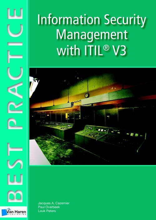 Information Security Management with ITIL® V3