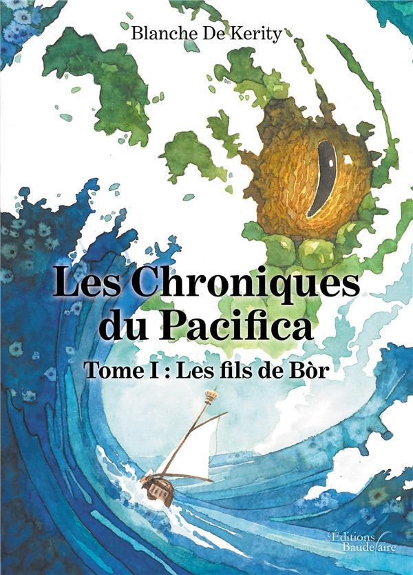 Les chroniques du Pacifica t.1 ; les fils de Bòr