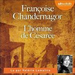 Vente AudioBook : L'Homme de Césarée  - Françoise Chandernagor