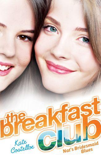 Breakfast Club 2: Natalie's Bridesmaid Blues