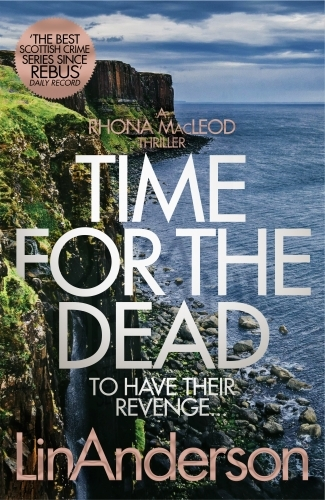 Time for the Dead