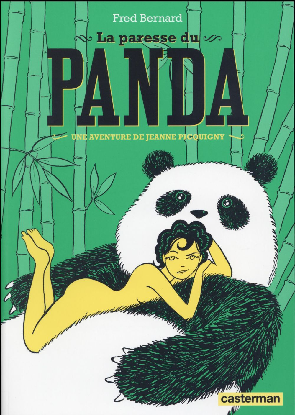 La paresse du panda ; une aventure de Jeanne Picquigny