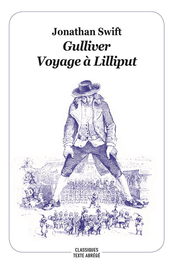 Gulliver ; voyage à Lilliput