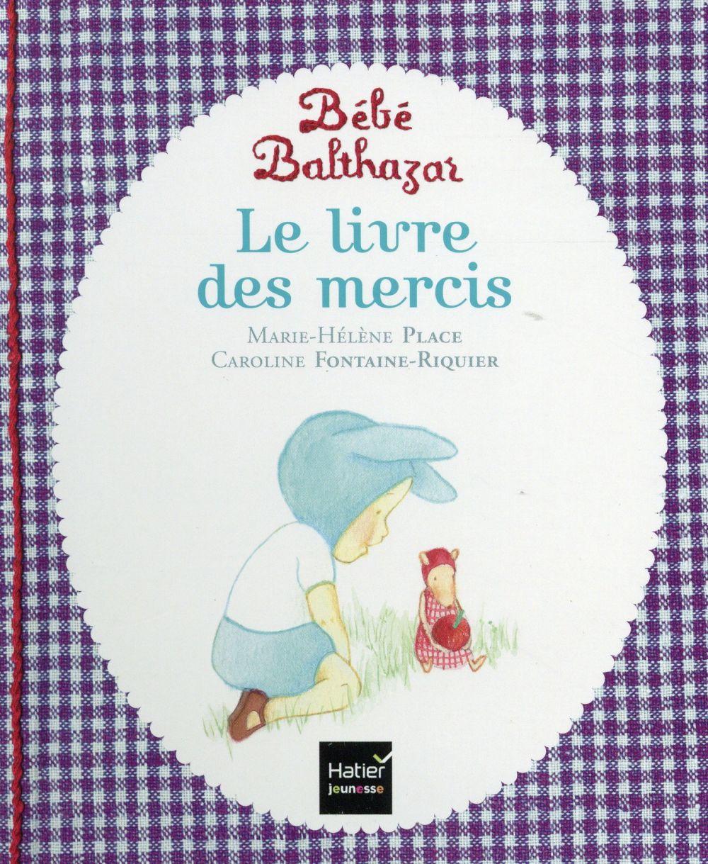 Le livre des mercis ; pédagogie Montessori