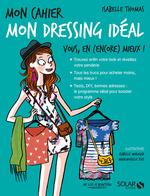 Vente Livre Numérique : Mon cahier Mon dressing idéal  - Isabelle THOMAS