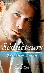 Vente EBooks : Séducteurs  - Collectif - Myrna Mackenzie - Michelle Styles - Susan Meier - Nancy Warren - Sophie Weston
