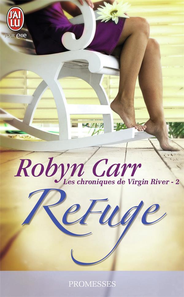Les chroniques de Virgin River T.2 ; refuge
