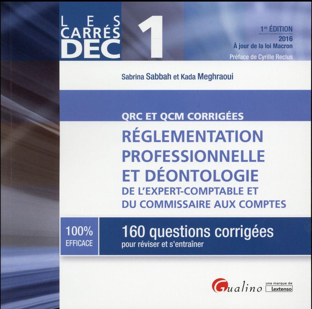 Réglementation professionnelle et déontologie de l'expert-comptable et du commissaire aux comptes 2016