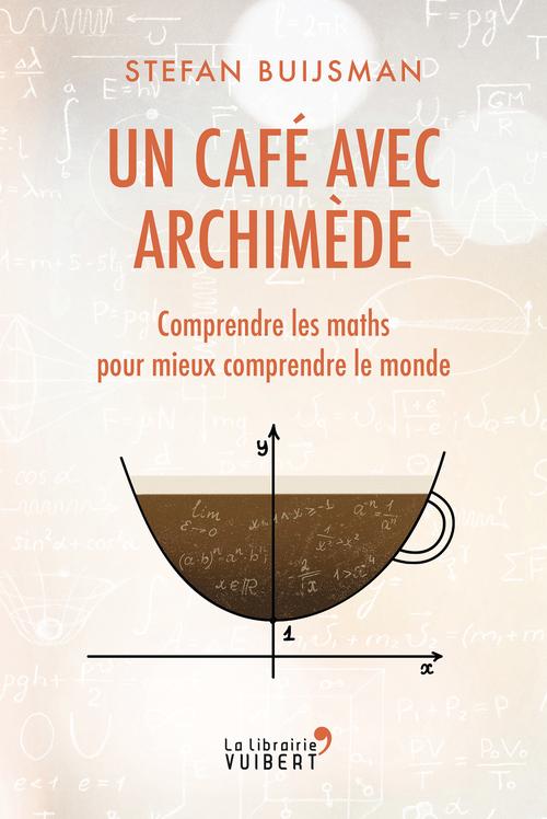 Un café avec Archimède
