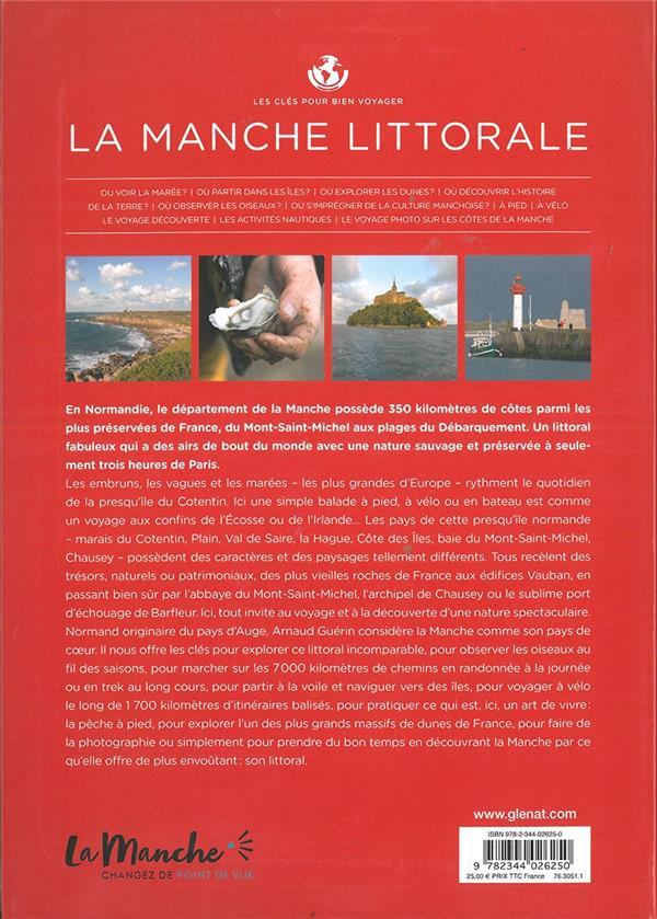 les clés pour bien voyager ; la manche littorale ; presqu'île du Cotentin, du Mont-Saint-Michel aux plages du Débarquement