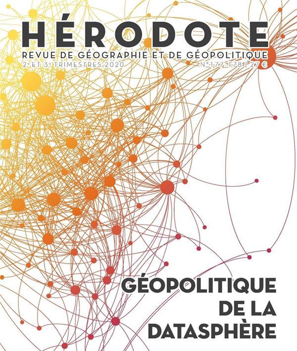 Revue herodote n.177/178 ; geopolitique de la datasphere