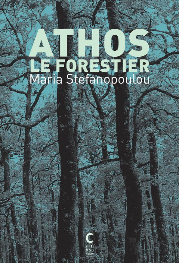 ATHOS LE FORESTIER