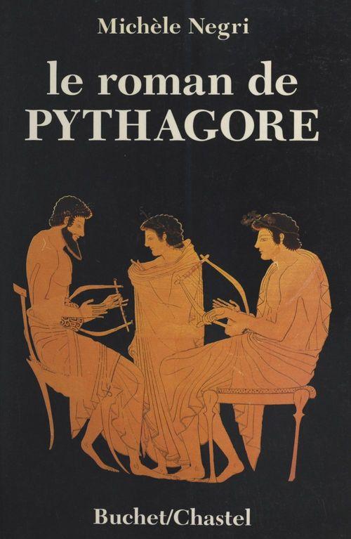 Le roman de pythagore