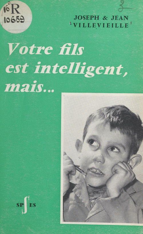 Votre fils est intelligent, mais...