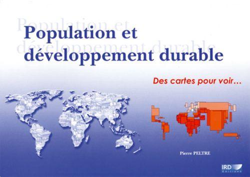 Population et développement durable ; des cartes pour voir