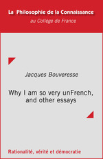 Vente EBooks : Why I am so very unFrench, and other essays  - Jacques BOUVERESSE