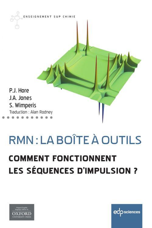 RMN : la boîte à outils ; comment fonctionnent les séquences d'impulsion ?