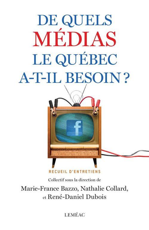 De quels médias le Québec a-t-il besoin?