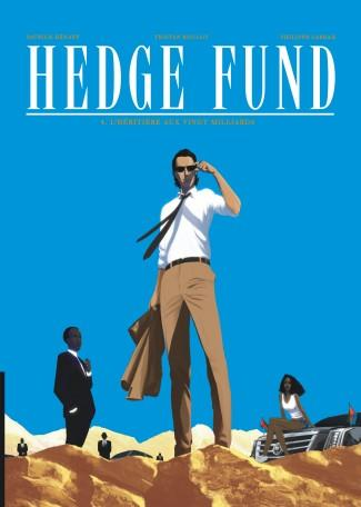 hedge fund t.4 ; l'héritière aux vingt milliards