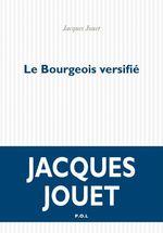 Vente EBooks : Le Bourgeois versifié  - Jacques Jouet