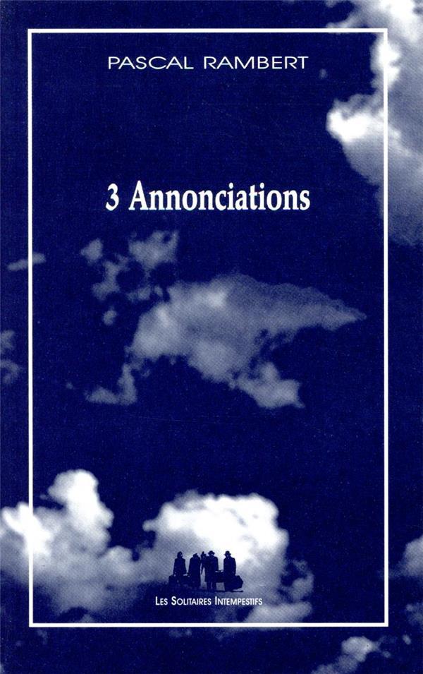 Trois annonciations