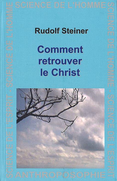 Comment retrouver le Christ