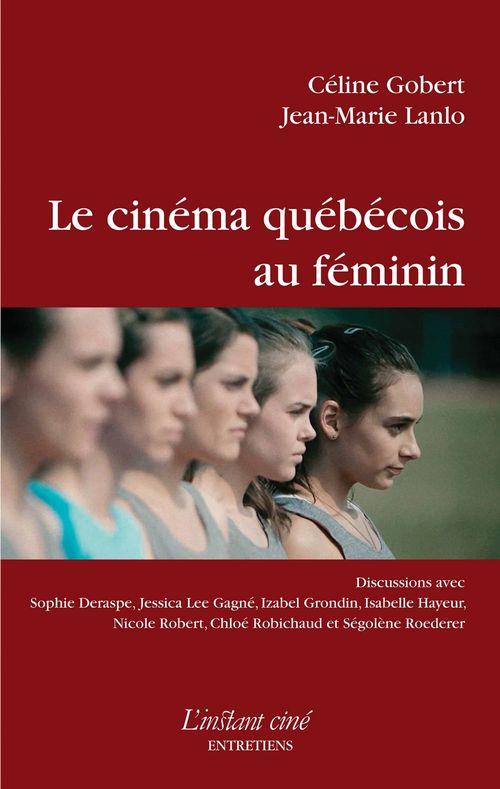 Le cinema quebecois au feminin