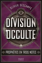 Vente EBooks : Prophéties en trois notes  - Olivier Descamps