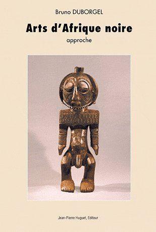 Arts d'Afrique noire ; approche