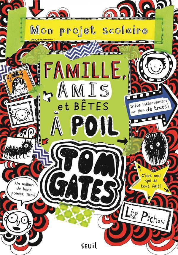 Tom Gates T.12 ; famille, amis et bêtes à poil