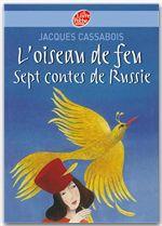 L'oiseau de feu ; sept contes de Russie