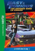 Vente EBooks : Fast & Furious 01 - La victoire dans le sang  - Universal Studios