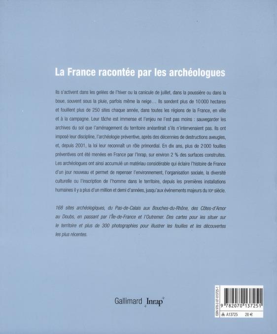 La France racontée par les archéologues ; fouilles et découvertes au XXIe siècle