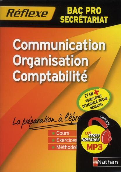 Reflexe Bac Pro T.72; Communication Organisation Comptabilite ; Bac Pro Secretariat