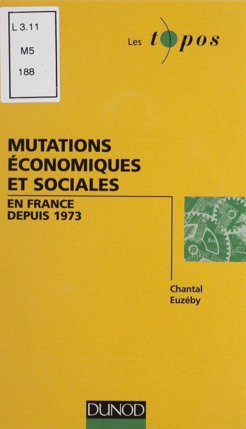Mutations economiques et sociales en france depuis 1973