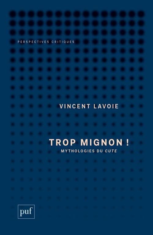 TROP MIGNON !- MYTHOLOGIES DU CUTE