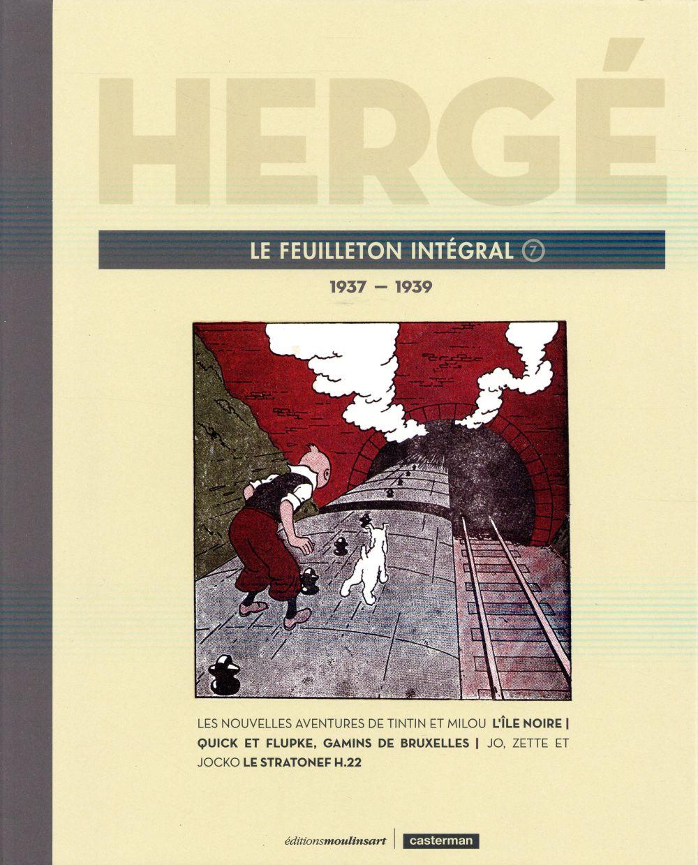 Hergé le feuilleton intégral t.7 ;  1937-1939