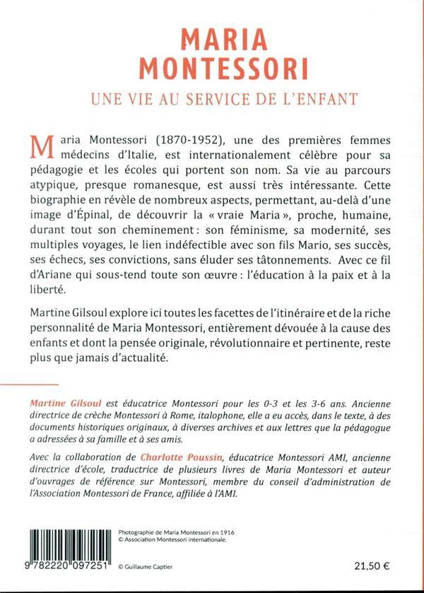Maria Montessori ; une vie au service de l'enfant