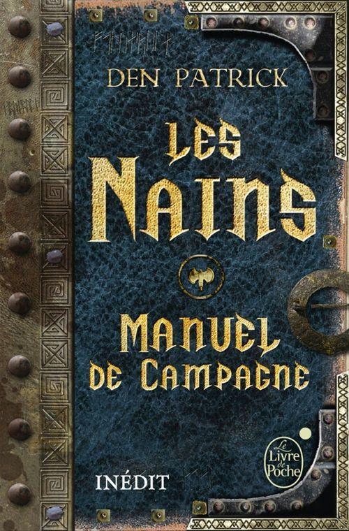 Les Nains - Manuel de campagne  - Den Patrick