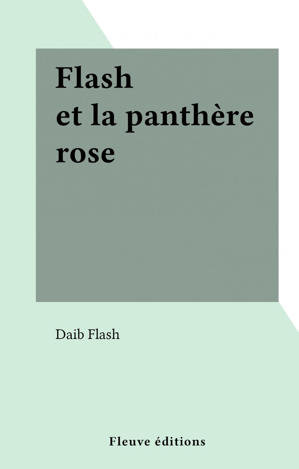 Flash et la panthère rose