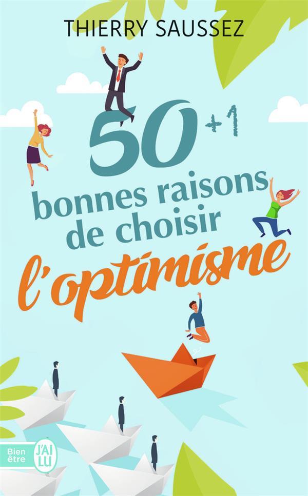50 + 1 bonnes raisons de choisir l'optimisme
