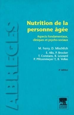 Nutrition De La Personne Agee (4e Edition)