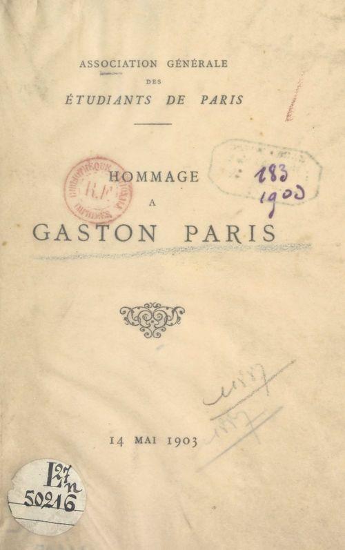 Hommage à Gaston Paris, 14 mai 1903  - Sully Prudhomme  - Mario Roques  - Louis Havet  - Association des Étudiants de Paris